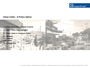 Urban Cable – A Policy Option