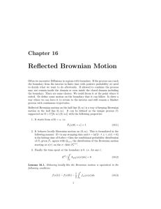 Reflected Brownian Motion Chapter 16