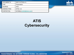 ATIS Cybersecurity DOCUMENT #: GSC13-GTSC6-12