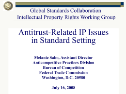 Antitrust-Related IP Issues in Standard Setting Global Standards Collaboration