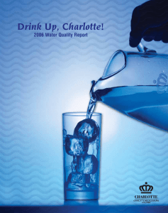 Drink Up, Charlotte! 2006 Water Quality Report