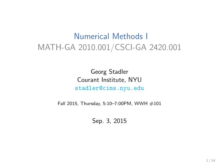 Numerical Methods I MATH-GA 2010 001/CSCI-GA 2420 001 Georg