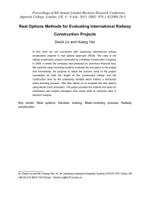 Real Options Methods for Evaluating International Railway Construction Projects
