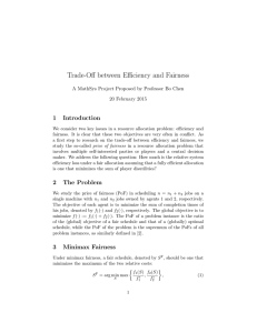 Trade-Off between Efficiency and Fairness 1 Introduction