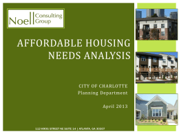 AFFORDABLE HOUSING NEEDS ANALYSIS  CITY OF CHARLOTTE