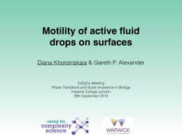 Motility of active fluid drops on surfaces CoSyDy Meeting