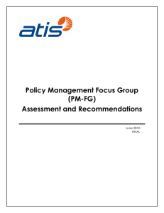 Policy Management Focus Group (PM-FG) Assessment and Recommendations