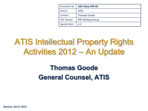 ATIS Intellectual Property Rights – An Update Activities 2012 Thomas Goode