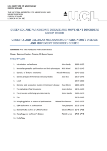 QUEEN SQUARE PARKINSON'S DISEASE AND MOVEMENT DISORDERS GROUP FORUM
