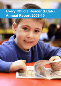 Every Child a Reader (ECaR) Annual Report 2009-10 1