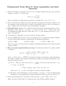 Fundamental Tools Sheet 8: Some inequalities and limit theorems