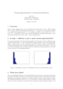 Normal approximation to binomial distribution 1 Overview Alex Tse