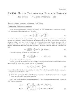 PX430: Gauge Theories for Particle Physics Tim Gershon ()
