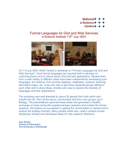 Formal Languages for Grid and Web Services e-Science Institute 7-8 July 2003