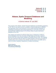 Atlases, Spatio-Temporal Databases and Modelling e-Science Institute 15