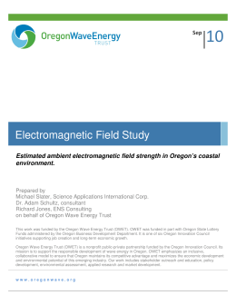 10 Electromagnetic Field Study Estimated ambient electromagnetic field strength in Oregon's coastal environment.