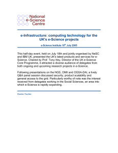 National e-Science Centre e-Infrastructure: computing technology for the
