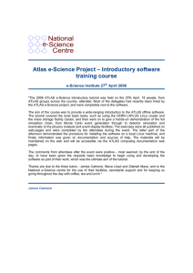 National e-Science Centre Atlas e-Science Project – Introductory software