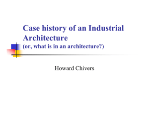 Case history of an Industrial Architecture (or, what is in an architecture?)