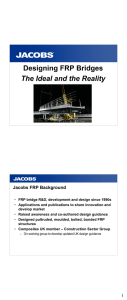 • FRP bridge R&D, development and design since 1990s