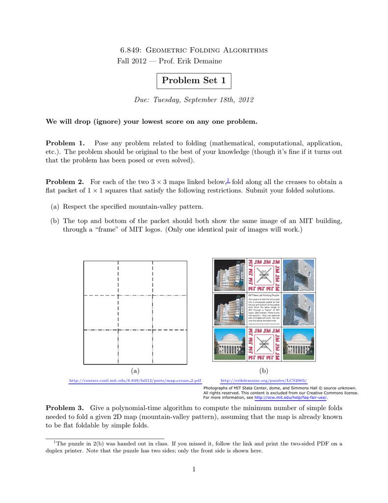 Problem Set 1 6 849: Geometric Folding Algorithms Due: Tuesday