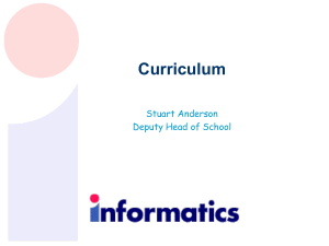 Curriculum Stuart Anderson Deputy Head of School
