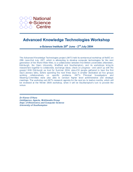 National e-Science Centre Advanced Knowledge Technologies Workshop