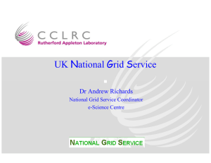 National Grid Service UK Dr Andrew Richards National Grid Service Coordinator