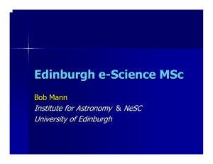 Edinburgh e - Science MSc Institute for Astronomy