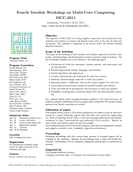 Fourth Swedish Workshop on Multi-Core Computing MCC-2011 Link¨ oping, November 23-25, 2011