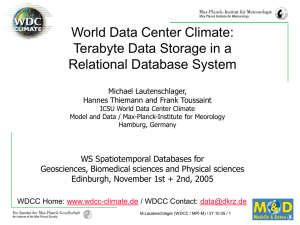 World Data Center Climate: Terabyte Data Storage in a Relational Database System