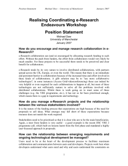 Realising Coordinating e-Research Endeavours Workshop Position Statement