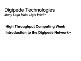 Digipede Technologies High Throughput Computing Week Introduction to the Digipede Network