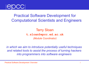 Practical Software Development for Computational Scientists and Engineers Terry Sloan