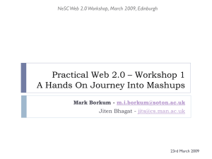 Practical Web 2.0 – Workshop 1 Mark Borkum -