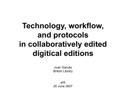 Technology, workflow, and protocols in collaboratively edited digitical editions