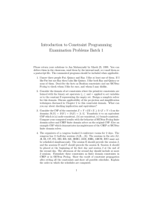 Introduction to Constraint Programming Examination Problems Batch 1