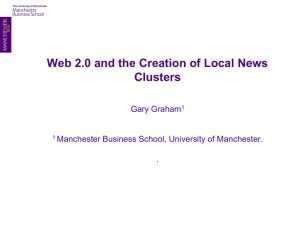 Web 2.0 and the Creation of Local News Clusters Gary Graham