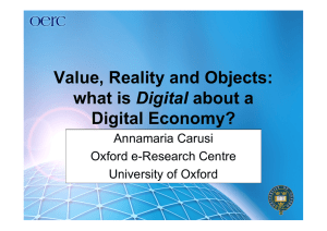Value, Reality and Objects: Digital Digital Economy? Annamaria Carusi