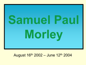 Samuel Paul Morley – June 12 August 16