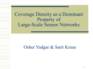 Coverage Density as a Dominant Property of Large-Scale Sensor Networks