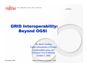 GRID Interoperability: Beyond OGSI
