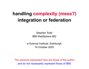 handling integration or federation complexity (mess?) Stephen Todd