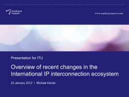 Overview of recent changes in the International IP interconnection ecosystem