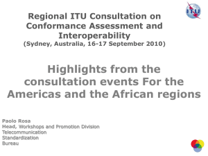 Highlights from the consultation events For the Americas and the African regions