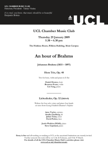 An hour of Brahms UCL Chamber Music Club  Thursday 29 January 2009