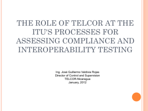 THE ROLE OF TELCOR AT THE ITU'S PROCESSES FOR ASSESSING COMPLIANCE AND