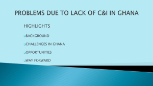 HIGHLIGHTS BACKGROUND CHALLENGES IN GHANA OPPORTUNITIES