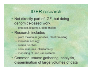 IGER research ƒ Not directly part of IGF, but doing genomics-based work