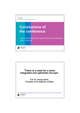 "Conclusions of the conference ""There is a need for a more"